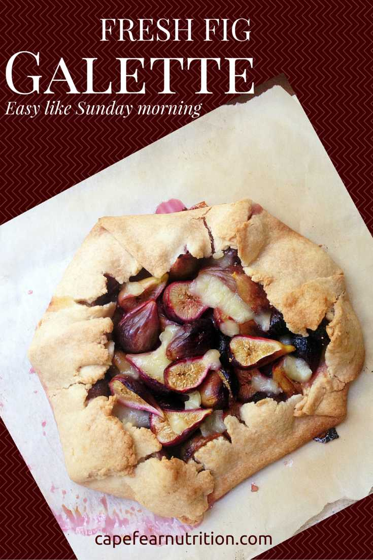 Fresh Fig Galette + Cabot Cheese Giveaway | Wilmington's Nutrition ...