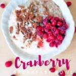 Cranberry Breakfast Bowl